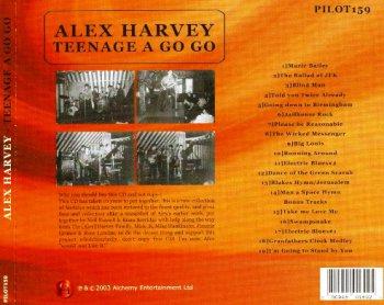 Alex Harvey - Teenage A Go Go (2003)