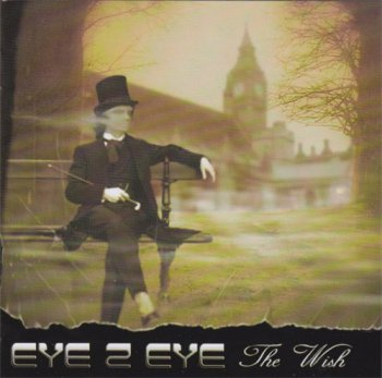 Eye 2 Eye - The Wish (2011)