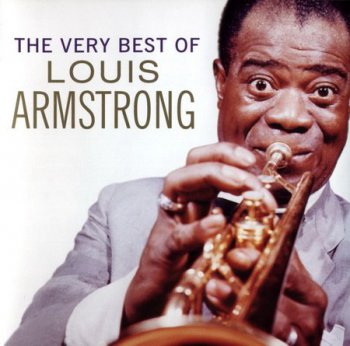 Louis Armstrong - The Very Best Of Louis Armstrong (2CD) 1998
