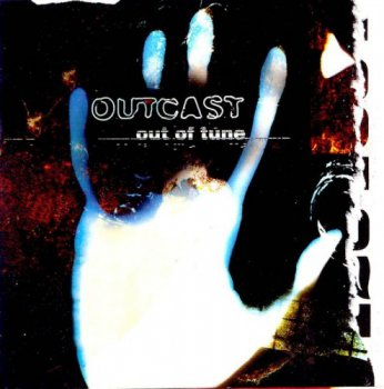 Outcast - Out Of Tune (1996)