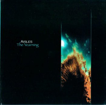 Aisles - The Yearning (2005)