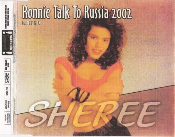 Sheree - Ronnie Talk To Russia 2002 (CD, Maxi-Single) 2002