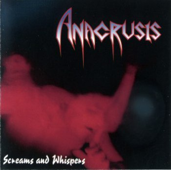 Anacrusis - Screams and Whispers 1993