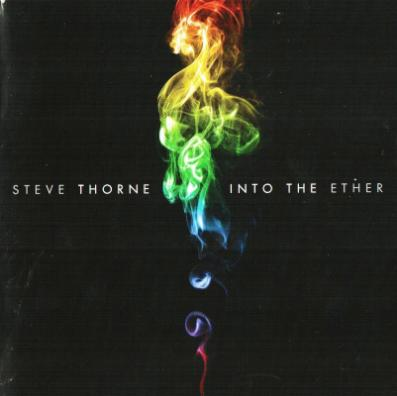 Steve Thorne - Into The Ether (2009)