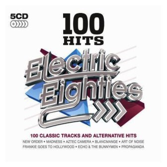 VA - 100 Hits - Electric Eighties (2010)
