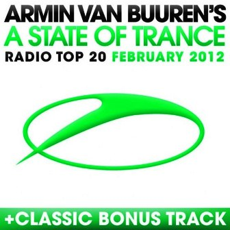 VA - A State Of Trance Radio Top 20: February 2012 (2012)