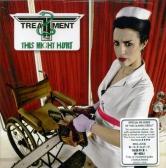 The Treatment - This Might Hurt 2011 (Special Re-Issue Of The Classic Debut)