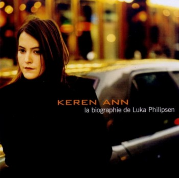 Keren Ann - La biographie de Luka Philipsen (2000)