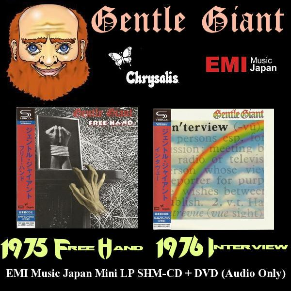Gentle Giant: 2 Albums / 1975 Free Hand ● 1976 In'terview - SHM-CD + DVD (Audio Only) ● Digital Remaster 2011 ● Japanese Edition 2012