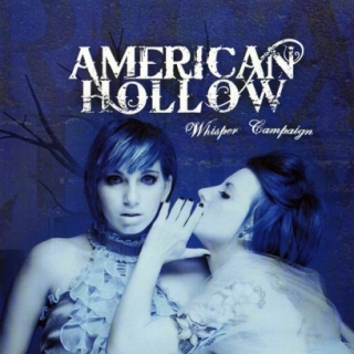American Hollow - Whisper Campaign (2010)
