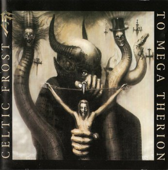 CELTIC FROST '1985 - To Mega Therion
