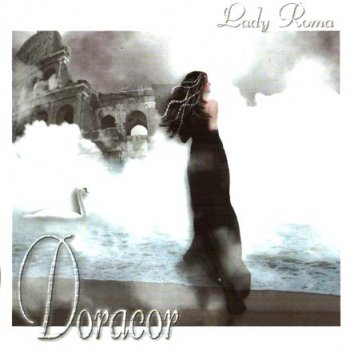Doracor - Lady Roma (2008)