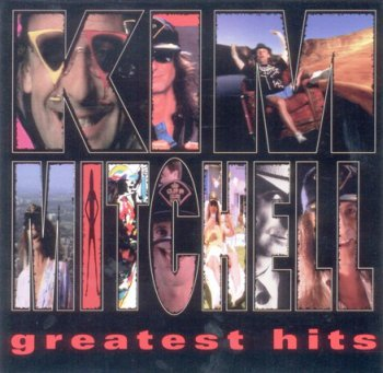 Kim Mitchell – Greatest Hits (1995)