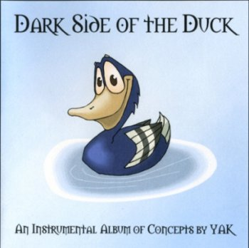 Yak - Dark Side of the Duck (2004)