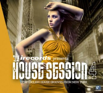 VA - House Session Vol 4: The Coolest House Grooves From New York (2011)