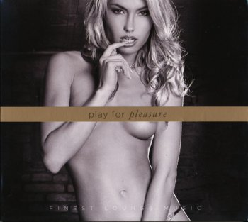 Gunther Gobbel & Christian Greiner - Play For Pleasure. Finest Lounge Music (2011)