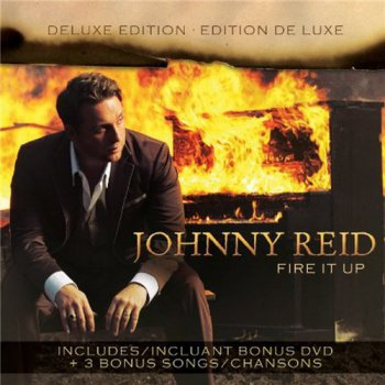 Johnny Reid - Fire It Up (2012)