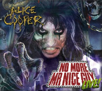 Alice Cooper - No More Mr. Nice Guy: Live! (2012)