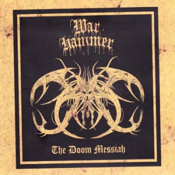 Warhammer (Ger) - The Doom Messiah (2000, Re-released 2008)