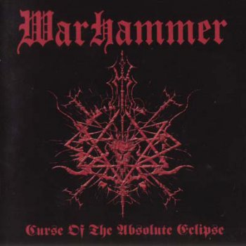Warhammer (Ger) - Curse of the Absolute Eclipse (2002)