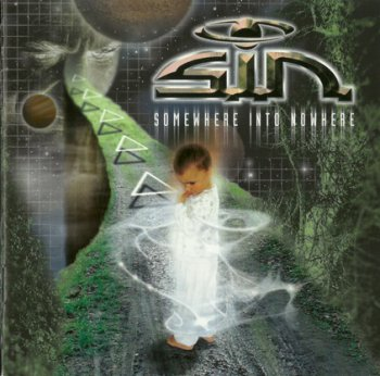 S.I.N - Somewhere Into Nowhere (2003)