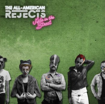 The All-American Rejects - Kids in the Street [Deluxe Edition] (2012)