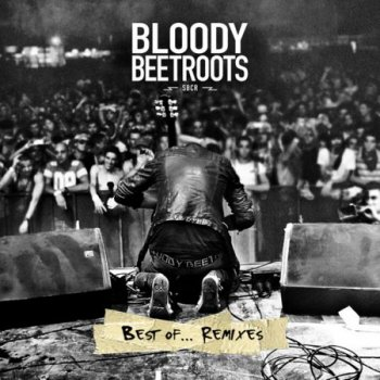 The Bloody Beetroots - Best Of... Remixes (2011) Lossless