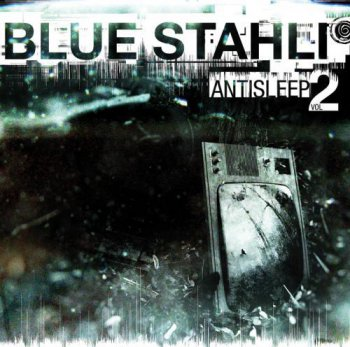 Blue Stahli - Antisleep Vol. 2 (2011)