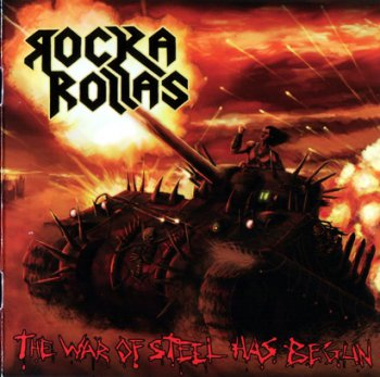 Rocka Rollas - The War Of Steel Has Begun (2011)