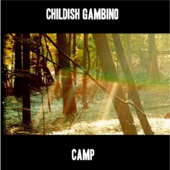 Childish Gambino-Camp (Limited Edition) 2011