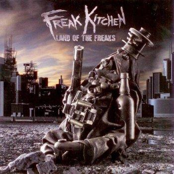 Freak Kitchen - Land Of The Freaks (2009)