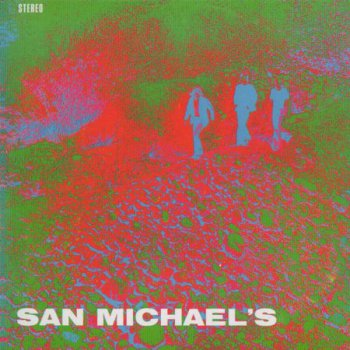 San Michaels (pre-Kaipa) - San Michaels (1971)(2009)