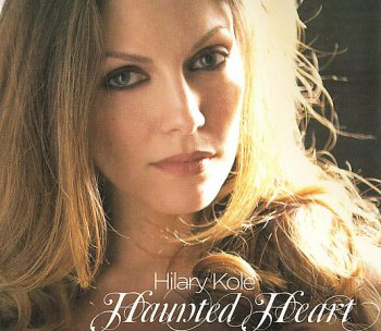 Hilary Kole - Haunted Heart (2009)