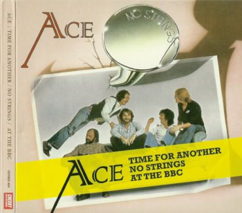 Ace - Time For Another 1975 / No Strings 1977 / At The BBC 1975-76 (3CD Cherry Red Rec. 2011)