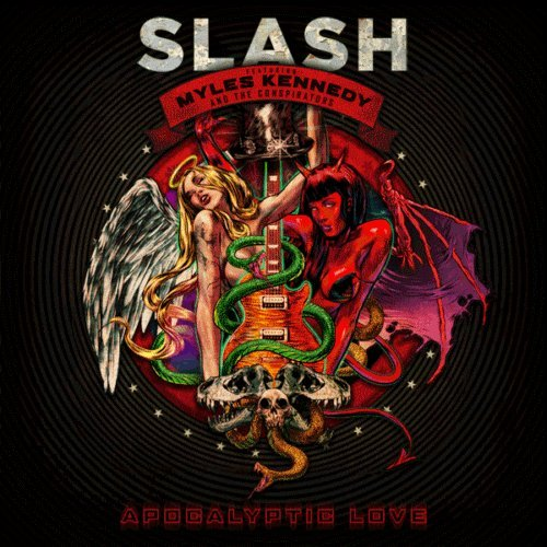 Slash - Apocalyptic Love [Deluxe Edition] (2012)