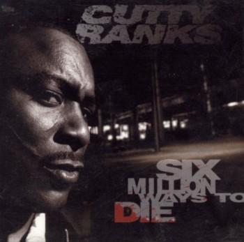Cutty Ranks - Six Million Ways to Die (1996)