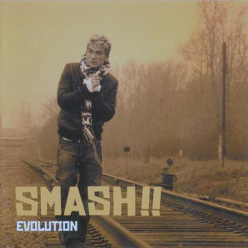 Smash!! - Evolution (2005) CD+DVD