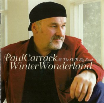 Paul Carrack & The SWR Big Band - Winter Wonderland (2005)