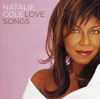 Natalie Cole - Love Songs (2007)