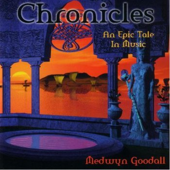 Medwyn Goodall - Chronicles (2003)