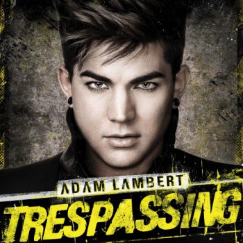 Adam Lambert - Trespassing (Deluxe Edition) (2012)