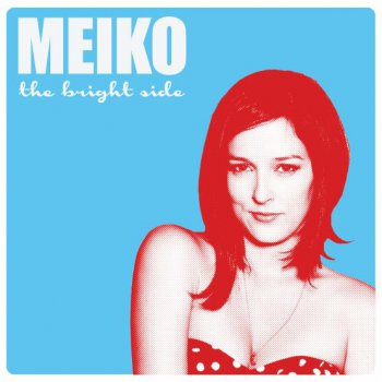 Meiko - The Bright Side - 2012