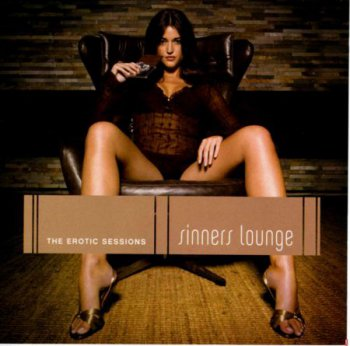VA - The Erotic Sessions - Sinners Lounge (2006) 2CD