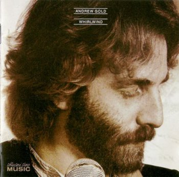 Andrew Gold - Whirlwind 1980 (Collectors' Choice Music 2005)