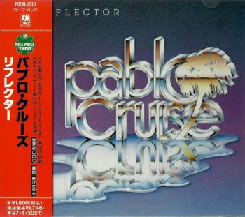 Pablo Cruise - Reflector 1981 (A&M/Japan 2005)