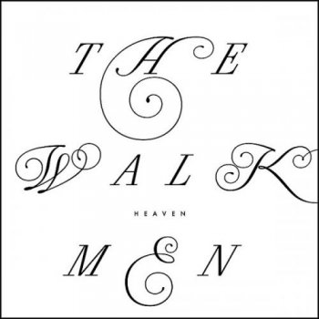 The Walkmen - Heaven - 2012