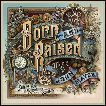 John Mayer - Born and Raised - 2012