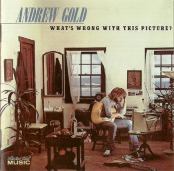 Andrew Gold - What's Wrong With This Picture? 1976 (Collector's Choice Music 2005)