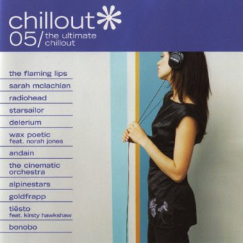 VA - Chillout 05 : The Ultimate Chillout (2004)