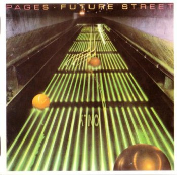 Pages - Future Street (1979)